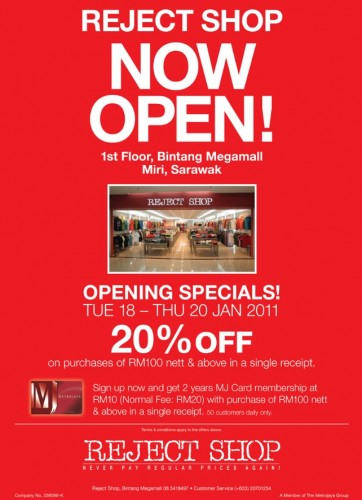 Enterprise Promotion Code >> Opening Special: Reject Shop Now Open in Bintang Megamall Miri