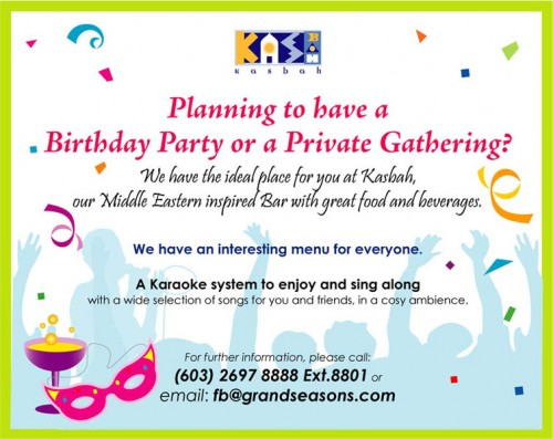 Planning to have a Birthday Party or a Private Gathering